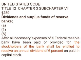 USC Title 12 Chapter 3 Subchapter VI Sec 289 Dividends and surplus funds of federal reserve banks